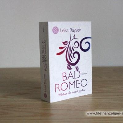 Bad Romeo - Wohin du auch gehst - thumb