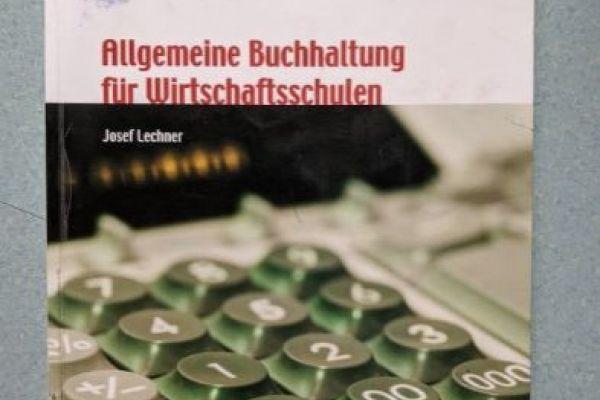 Allgemeine Buchhaltung für Wirtschaftsschulen
