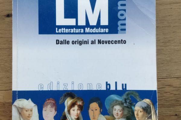 LM Letteratura Modulare, Dalle origini al Novecento edizione blu